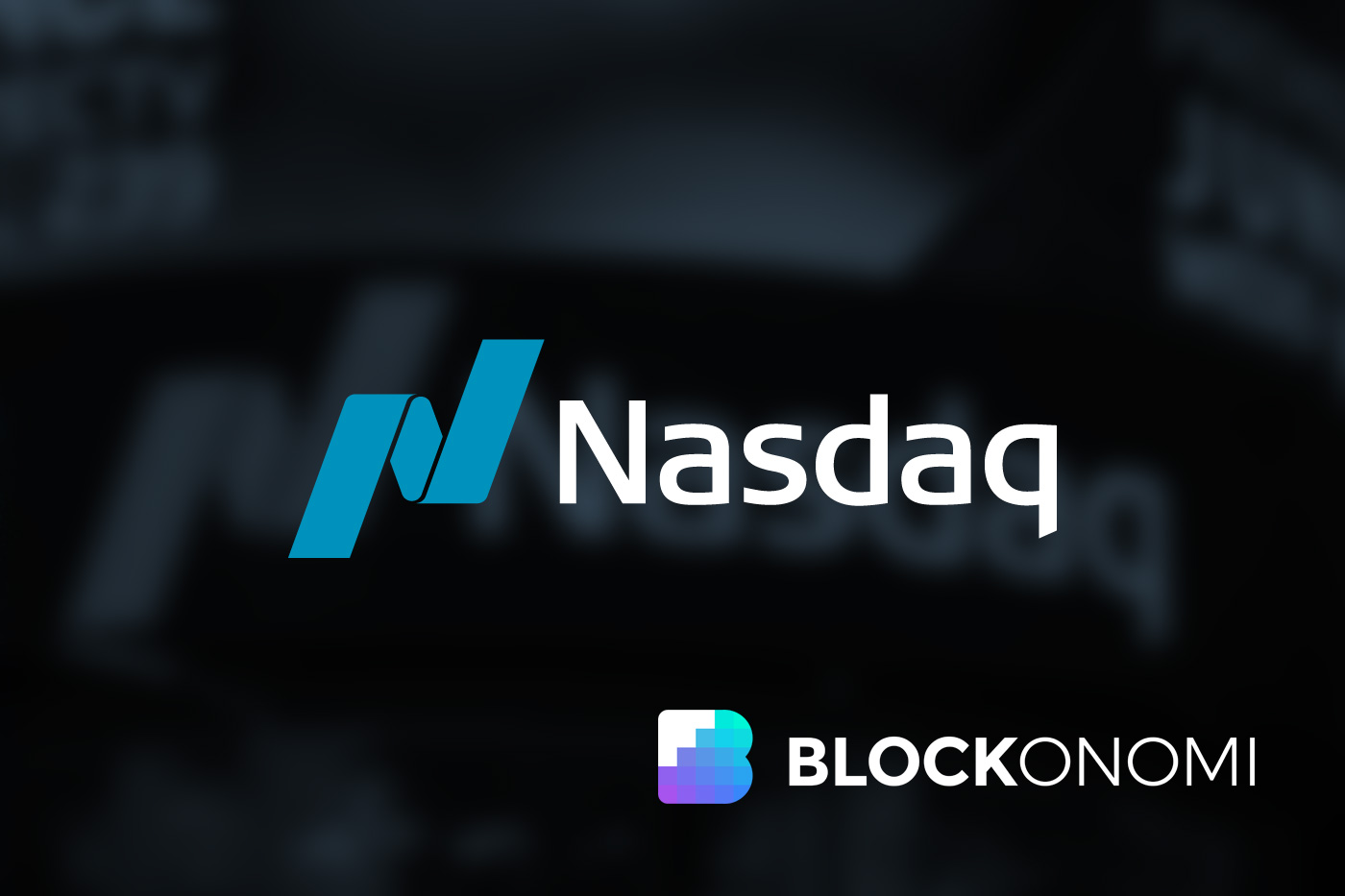 Nasdaq Head Explains Why Institutions Are Still Holding Back On Bitcoin